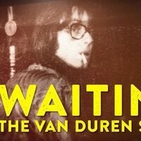 Waiting: The Van Duren Story free film screening
