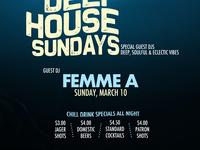 Deep House Sundays! Guest DJ Femme A! No Cover!