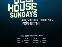 Deep House Sunday! Deep, Soulful & Eclectic Vibes! No Cover!