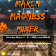 March Madness Mixer