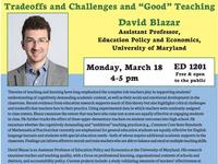 "David Blazar, ""Tradeoffs and Challenges and 'Good' Teaching"""