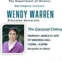 The Department of History Harrington Lecture - Wendy Warren