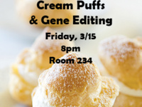 Dessert & Discussion: Cream Puffs & Gene Editing