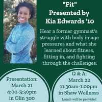 """""""Fit"""" Presented by Kia Edwards '10"""