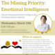 The Missing Priority: Emotional Intelligence