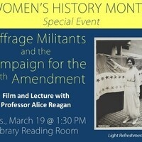 Suffrage Militants and the Campaign for the 19th Amendment