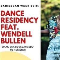 Dance Residency ft. Wendell Bullen (Day 2)