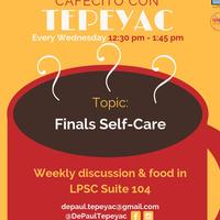 Cafecito con Tepeyac: Self-care for Finals