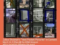 Kitchell Architecture and Design Lecture Series Presents: Julius Shulman's Vest Pocket Pictures in Context