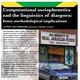Computational Sociophonetics and the Linguistics of Diaspora: Some Methodological Implications