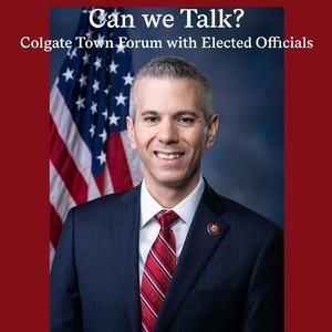 Can we Talk? Colgate Town Forum with Elected Officials -- Congressman Anthony Brindisi (D-NY22)