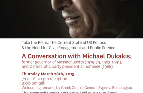 Take the Reins: The Current State of US Politics & the Need for Civic Engagement and Public Service A Conversation with Michael Dukakis