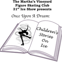 Once Upon A Dream: Children's Stories On Ice