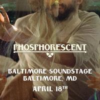 Baltimore Soundstage Presents Phosphorescent!