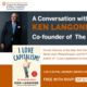 """A Conversation with Ken Langone, Co-founder of The Home Depot and Author of """"I Love Capitalism! An American Story"""""""
