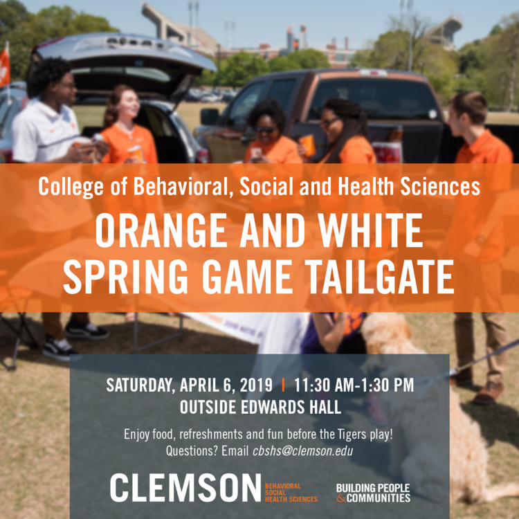 Orange and White Spring Game Tailgate - College of Behavioral, Social and Health Sciences