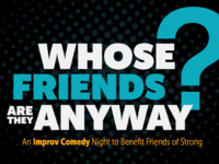 Whose Friends Are They Anyway: An Improv Comedy Night