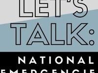 Let's Talk: National Emergencies