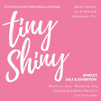 VCUARTS PRESENTS: TINY SHINY