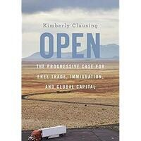 "Meet with Professor Kimberly Clausing to discuss her new book ""Open"""