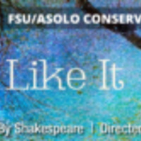 """FSU/Asolo Conservatory Presents Shakespeare's """"As You Like It"""""""