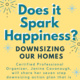 Wellness:  Downsizing our Homes