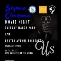 """""""Us"""" Movie Showing with The Sigmas"""