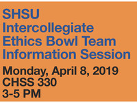 SHSU Intercollegiate Ethics Bowl Team Information Session