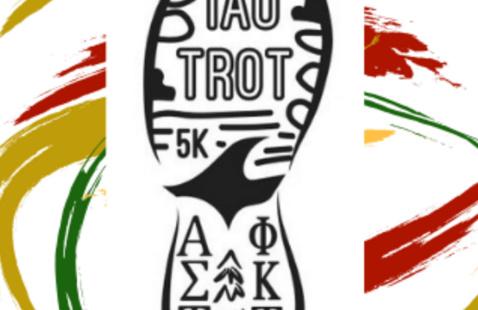 Tau Trot 5K Run/Walk