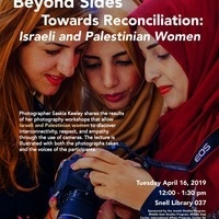 Beyond Sides - Towards Reconciliation: Using Photography to Build Bridges of Empathy Among Israeli and Palestinian Women