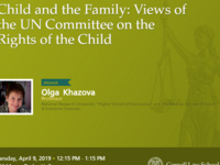 "Berger International Speaker Series - ""Child and the Family: Views of the UN Committee on the Rights of the Child"""