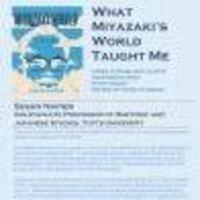 Susan Napier Book Talk: What Miyazaki's World Taught Me