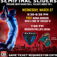 Semifinal Sliders: Men's Basketball Pregame Tailgate