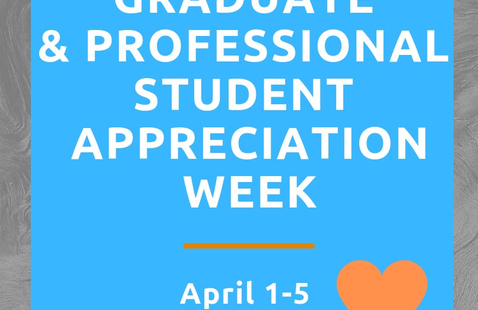 Graduate & Professional Student Appreciation Week: Workshop