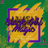 Black Girl Magic!