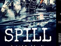 SPILL by Leigh Fondakowski