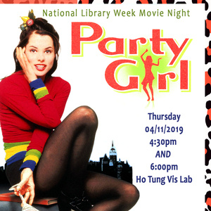 National Library Week Movie Night - Party Girl