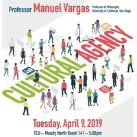 """Cultural Agency"" Professor Manuel R. Vargas"