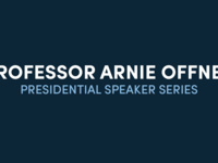 Presidential Speaker Series - Arnie Offner