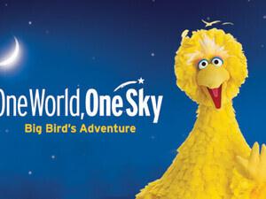 One World, One Sky: Big Bird's Adventure Daytime Planetarium Show