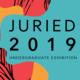 Undergraduate Juried Exhibition