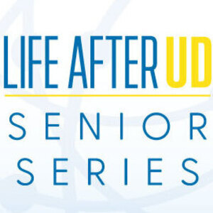 Life After UD Senior Series: Investing In Your Future