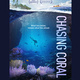 Film Screening: Chasing Coral