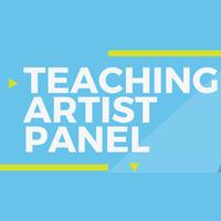 Teaching Artist Discussion