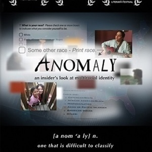 Film Screening & Discussion - Anomaly: An Insider's Look at Multiracial Identity