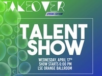 LSC Takeover Talent Show Applications