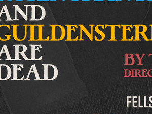Rosencrantz and Guildenstern are Dead by Tom Stoppard at FPCT