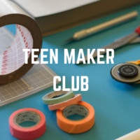 Maker Meet-up for Teens