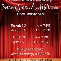Open Auditions: Once Upon a Mattress