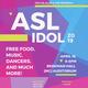 ASL Idol